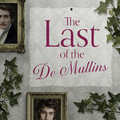 The Last of the De Mullins