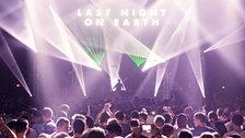 Last Night On Earth NYE