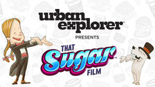 UrbanExplorer presents: 'That Sugar Film'