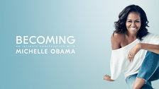 Becoming: An Evening With Michelle Obama