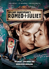 Secret Cinema Presents William Shakespeare's Romeo   Juliet