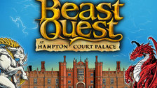 Beast Quest at Hampton Court Palace