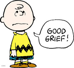 Good Grief, Charlie Brown! - Charlie Brown Good Grief by Peanuts