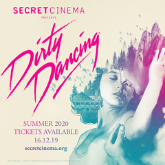 Secret Cinema Presents Dirty Dancing