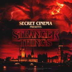 Secret Cinema presents Stranger Things